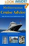 Mediterranean Cruise Advice: Make the...
