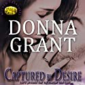Captured by Desire: Wicked Treasures Trilogy, Book 3 (       UNABRIDGED) by Donna Grant Narrated by M. Capehart