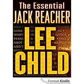The Essential Jack Reacher 11-Book Bundle: Persuader, The Enemy, One Shot, The Hard Way, Bad Luck and Trouble, Nothing to Lose, Gone Tomorrow, 61 Hours, Worth Dying For, The Affair, A Wanted Man