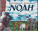 Noah (039922548X) by Gauch, Patricia Lee
