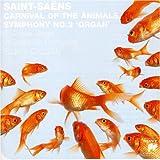 Saint-Sans: Organ Symphony Carnival of
