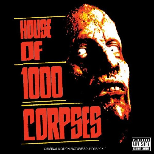 Rob Zombie - House Of 1000 Corpses (Rob Zombie) - Zortam Music