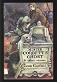 Mister Corbett's Ghost (0582150914) by Garfield, Leon
