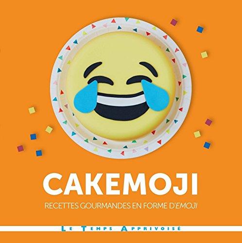 Cakemoji recettes gourmandes en forme d'émoji