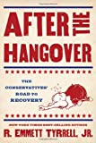 img - for After the Hangover: The Conservatives' Road to Recovery book / textbook / text book