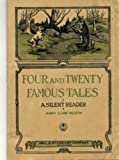 Four and Twenty Famous Tales