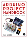 The Arduino Project Handbook: 45 Illu...