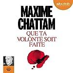 Que ta volonté soit faite | Maxime Chattam