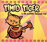 Timid Tiger  The Streets Are Black