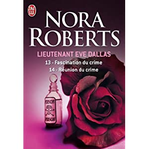 Tome 14 : Réunion du crime de Nora Roberts 51KkX4c4izL._SL500_AA300_
