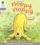 Floppy Floppy. Roderick Hunt, Thelma Page (Ort First Words)