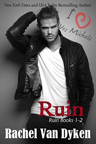 Rachel Van Dyken - Ruin Series Boxed Set (English Edition)