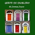 Gente di Dublino [Dubliners] | James Joyce