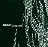 echange, troc Dj Krush, Phonopsychographdisk - Stepping Stones : The Self-Remixed Best