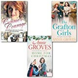 Annie Groves Annie Groves Collection 3 Books Set,(The Grafton Girls, Home for Christmas and Connie's Courage)