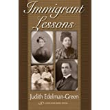 Immigrant Lessons ~ Judith Edelman-Green