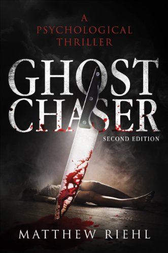Book: Ghost Chaser by Matthew Riehl