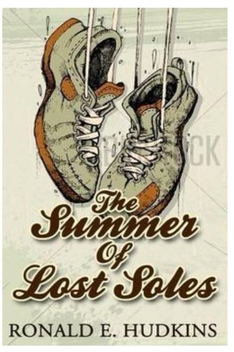 Book: The Summer of Lost Soles by Ronald E. Hudkins