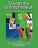 Enwan the Entrepreneur: Enwan's First Savings Account