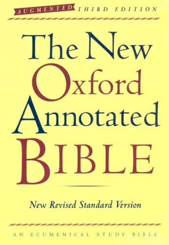 The New Oxford Annotated Bible, Augmented Third Edition, New Revised Standard Version