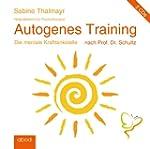 Autogenes Training nach Prof. Dr. Sch...
