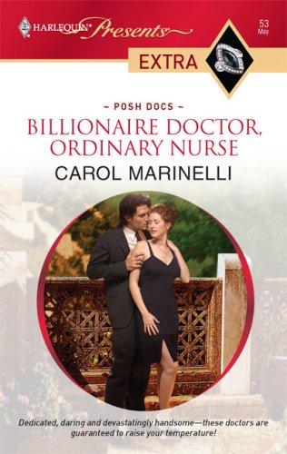 Image for Billionaire Doctor, Ordinary Nurse (Harlequin Presents Extra: Posh Docs)