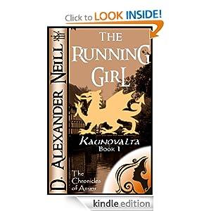 The Running Girl (Kaunovalta) D. Alexander Neill