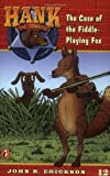 The Case of the Fiddle Playing Fox (0141303883) by Erickson, John R.