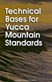 img - for Technical Bases for Yucca Mountain Standards book / textbook / text book