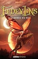Fedeylins - Aux bords du mal - Tome 2