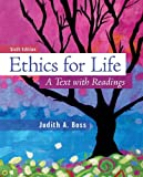 9780078038334: Ethics For Life: A Text with Readings