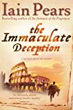 The Immaculate Deception (0007229224) by Pears, Iain