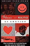 img - for By Brian Parkinson - Ideas and Realities of Emotion (International Library of Psycholo (1995-10-23) [Paperback] book / textbook / text book