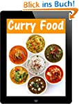 Curry Food: 27 Rezepte f�r w�rzige Ei...