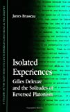Isolated Experiences: Gilles Deleuze and...