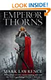 Emperor of Thorns (The Broken Empire, Book 3): 3/3