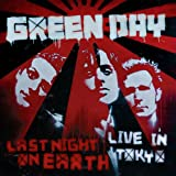 Last Night on Earth: Live in Tokyo Green Day