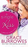 A Single Kiss (Sweetest Kisses Book 1)
