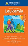 img - for Johns Hopkins Patients' Guide to Leukemia (Johns Hopkins Medicine) book / textbook / text book