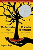 The Surrender Tree: Poems of Cubas Struggle for Freedom
