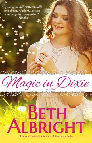 Magic In Dixie: Volume 1 (In Dixie Series)