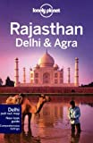 Lonely Planet Lonely Planet Rajasthan, Delhi & Agra (Travel Guide)