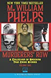 img - for Murderers' Row: A Collection Of Shocking True Crime Stories (Volume 1) book / textbook / text book