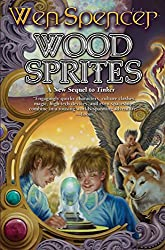 Wood Sprites (Tinker Book 4)