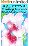 Creating Journals (Book 1) - My Journal (English Edition)