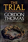 Trial: The Life and Crucifixion of Jesus (0593011414) by Thomas, Gordon
