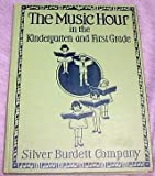 img - for The Music Hour in the Kindergarten and First Grade book / textbook / text book
