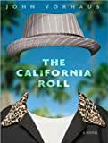 The California Roll (Radar Hoverlander Series #1)