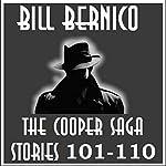 The Cooper Saga 11 (Stories 101-110) | Bill Bernico