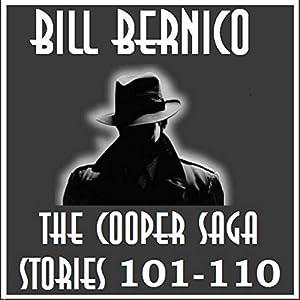The Cooper Saga 11 (Stories 101-110) Audiobook